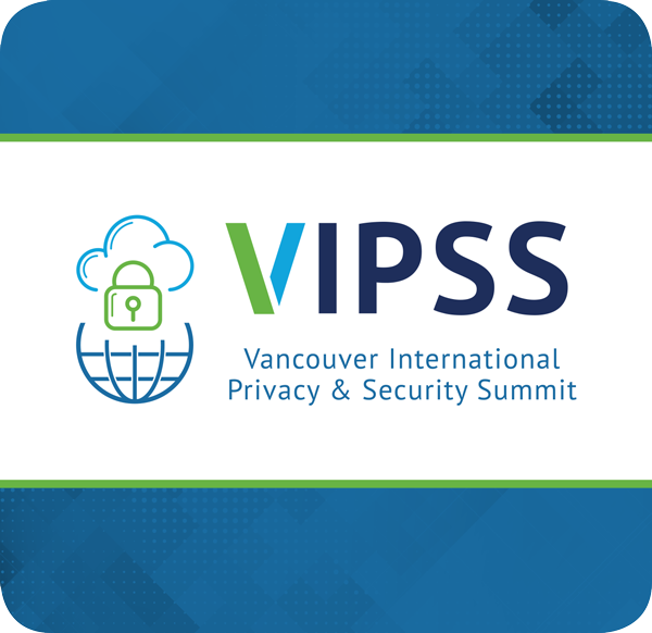 Vancouver International Privacy & Security Summit